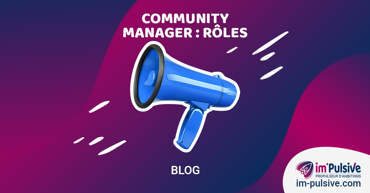 Article Community Manager : Rôles