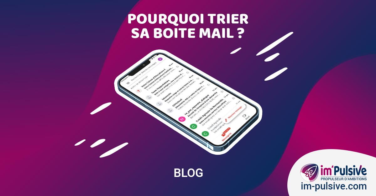 Digital et environnement - Pourquoi trier sa boîte mail - ImPulsive